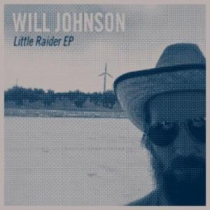 Will Johnson's Little Raider EP from 2011.