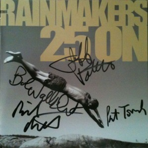 "My newly signed copy of The Rainmakers new album ""25 On"" (top to bottom) Jeff Porter, Bob Walkenhorst, Rich Ruth(left) and Pat Tomek(bottom right)"