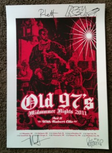 Autographed Old 97's poster, that is Rhett and Ken(with a sword drawn instead of his normal face) on top and Murry and Philip on the bottom.