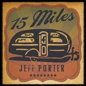 Jeff Porter 15 Miles
