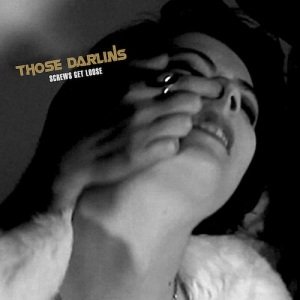 Those Darlins' Screws Get Loose