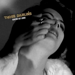 Those Darlins' Screws Get Loose