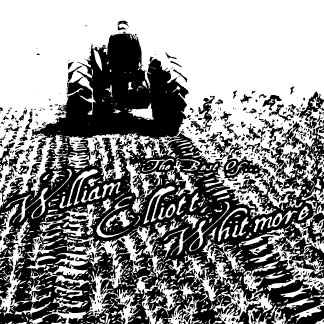 Best Of William Elliott Whitmore Front insert