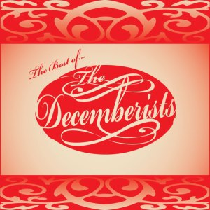 Best Of The Decemberists Front cover