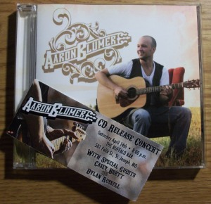 Aaron Blumer CD Release show ticket with his self-titled debut album.