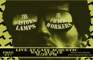 Factory Workers / Gastown Lamps Poster for 8/18/12