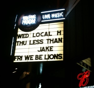 Local H's marquee at The Waiting Room in Omaha, NE.