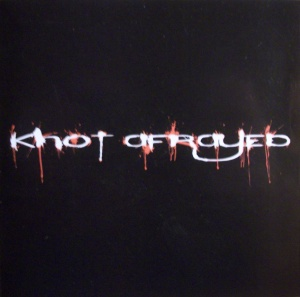 Knot Afrayed - [WfnD]