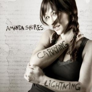 Amanda Shires - Carrying Lightning