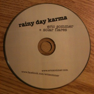 Eric Sommer + Solar Flares - Rainy Day Karma