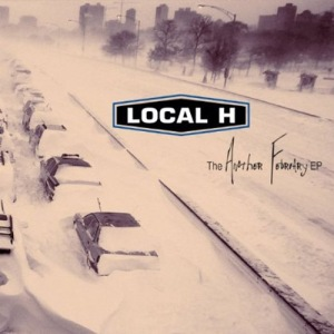 Local H - Another February EP