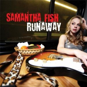 Samantha Fish' s Runaway CD; it is available for $20 directly from her website.