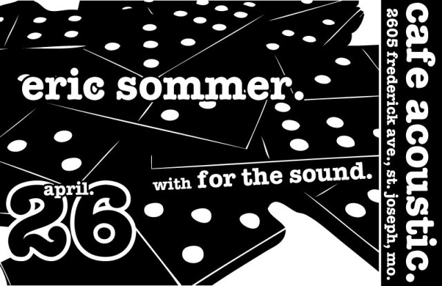 Eric Sommer / For The Sound 2013 concert poster.