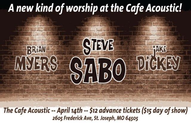 Steve Sabo, Jake Dickey, Brian Myers poster
