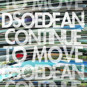 Dsoedean - Continue To Move