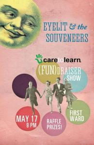 Care To Learn fundraiser event poster with Eyelit and The Souveneers.