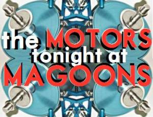 The Motors poster from Magoon's on 6/12/13.
