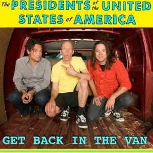 The Presidents of the Untied States of America - Get Back In The Van EP
