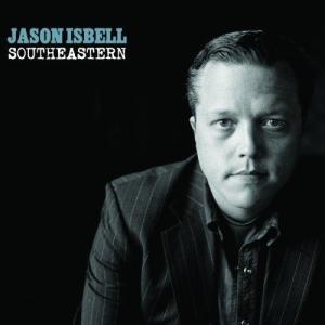 Jason Isbell - Southeastern