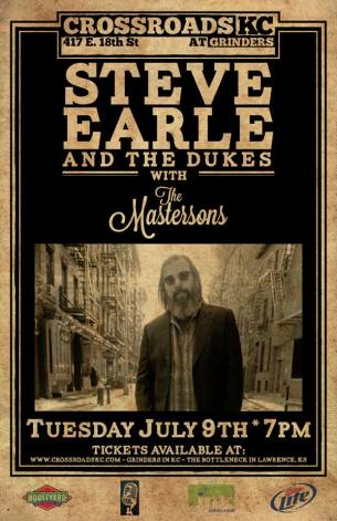 Steve Earle poster from The Crossroads in Kansas City on 7/9/13.