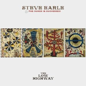 Steve Earle - The Low Highway