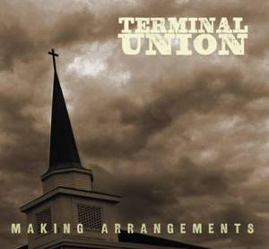 Terminal Union - Making Arrangements