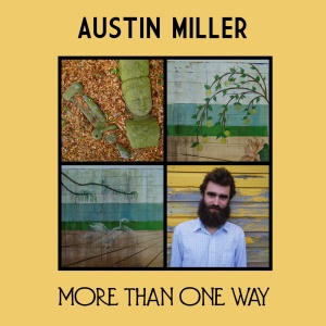 Austin Miller - More Than One Way