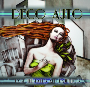 Deco Auto - Past Mistakes And Hauntings