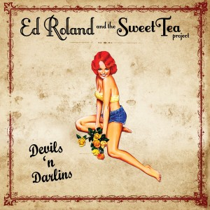Ed Roland and the Sweet Tea Project - Devils 'n Darlins