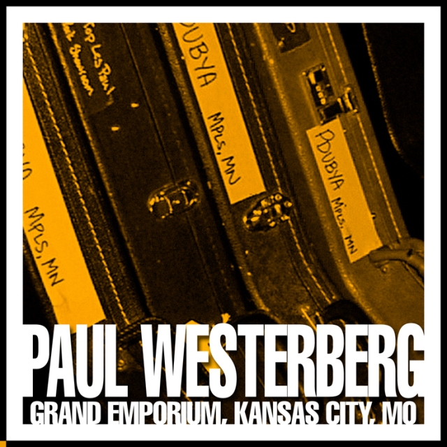 Cover of the bootleg artwork for the recording of Paul Westerberg's show at The Grand Emporium in Kansas City, MO on 3/4/05.
