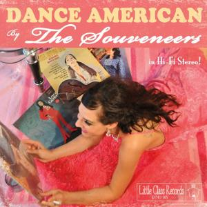 The Souveneers - Dance American