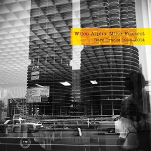Wilco - Alpha Mike Foxtrot box set