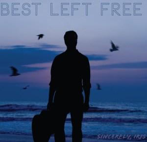 Sincerely, Iris - Best Left Free