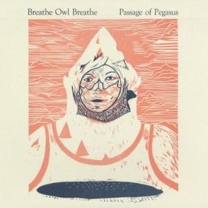 Breathe Owl Breathe - Passage Of Pegasus
