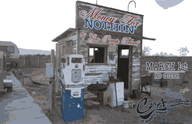 Money For Nothin' Gas Pump Talent Poster