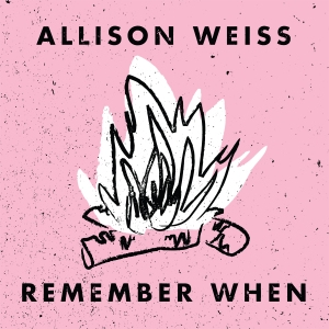 Allison Weiss - Remember When EP