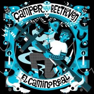 Camper Van Beethoven - El Camino Real