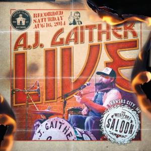 A.J. Gaither - Live At The Westport Saloon