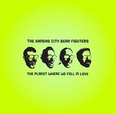 The Kansas City Bear Fighters - The Planet Where We Fell In Love