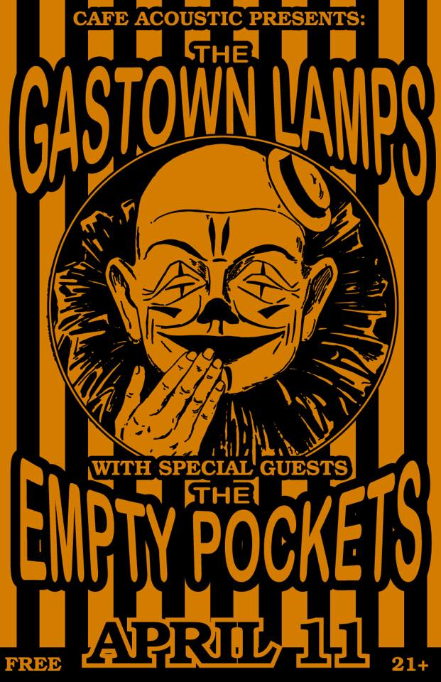 Poster for The GasTown Lamps and The Empty Pockets show at Cafe Acoustic in St. Joseph, Missouri on 4/11/15.