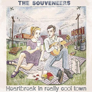 The Souveneers - Heartbreak in Really Cool Town