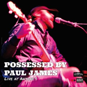 Possessed By Paul James - Live at Antone's LP