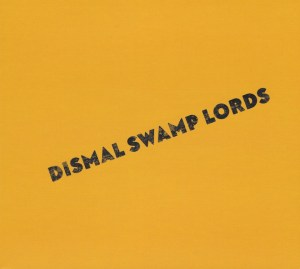 Dismal Swamp Lords