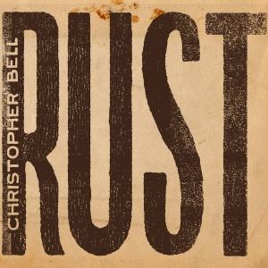 Christopher Bell - Rust