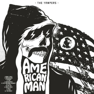 The Yawpers - American Man