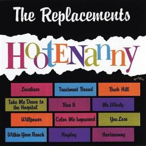 ReplacementsHootenany
