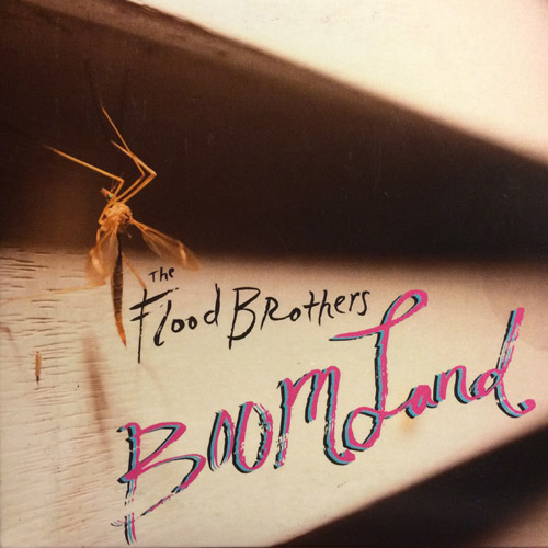 The Flood Brothers - Boom Land