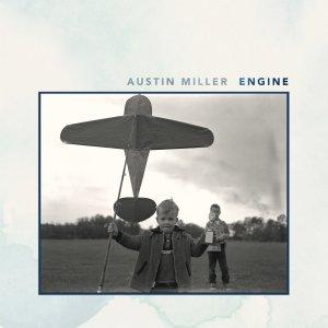 Austin Miller - Engine