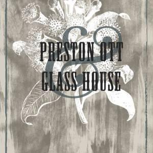 Preston Ott & Glass House EP