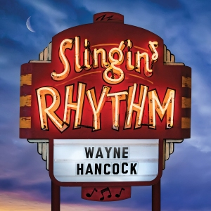 "Wayne ""The Train"" Hancock - Slingin Rhythm"